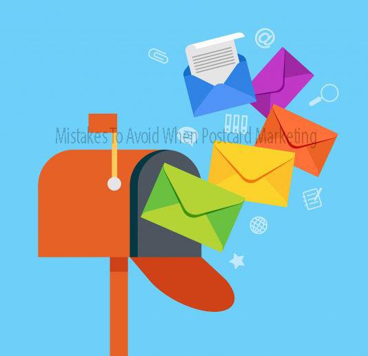Mistakes To Avoid When Postcard Marketing